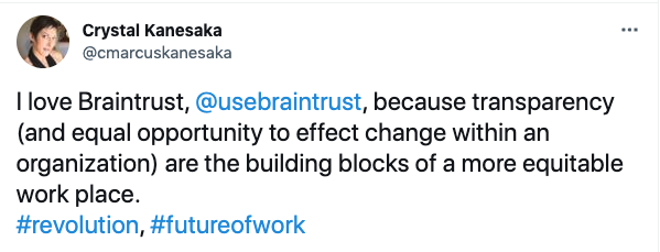 Braintrust Growth Report July 29, 2021 The Great Resignation Revelation - Crystal Kanesaka Tweet