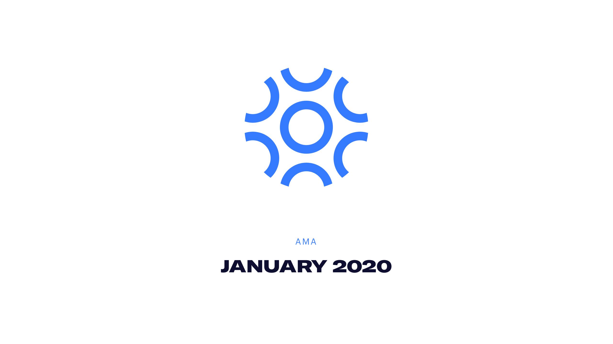 AMA - January 2020