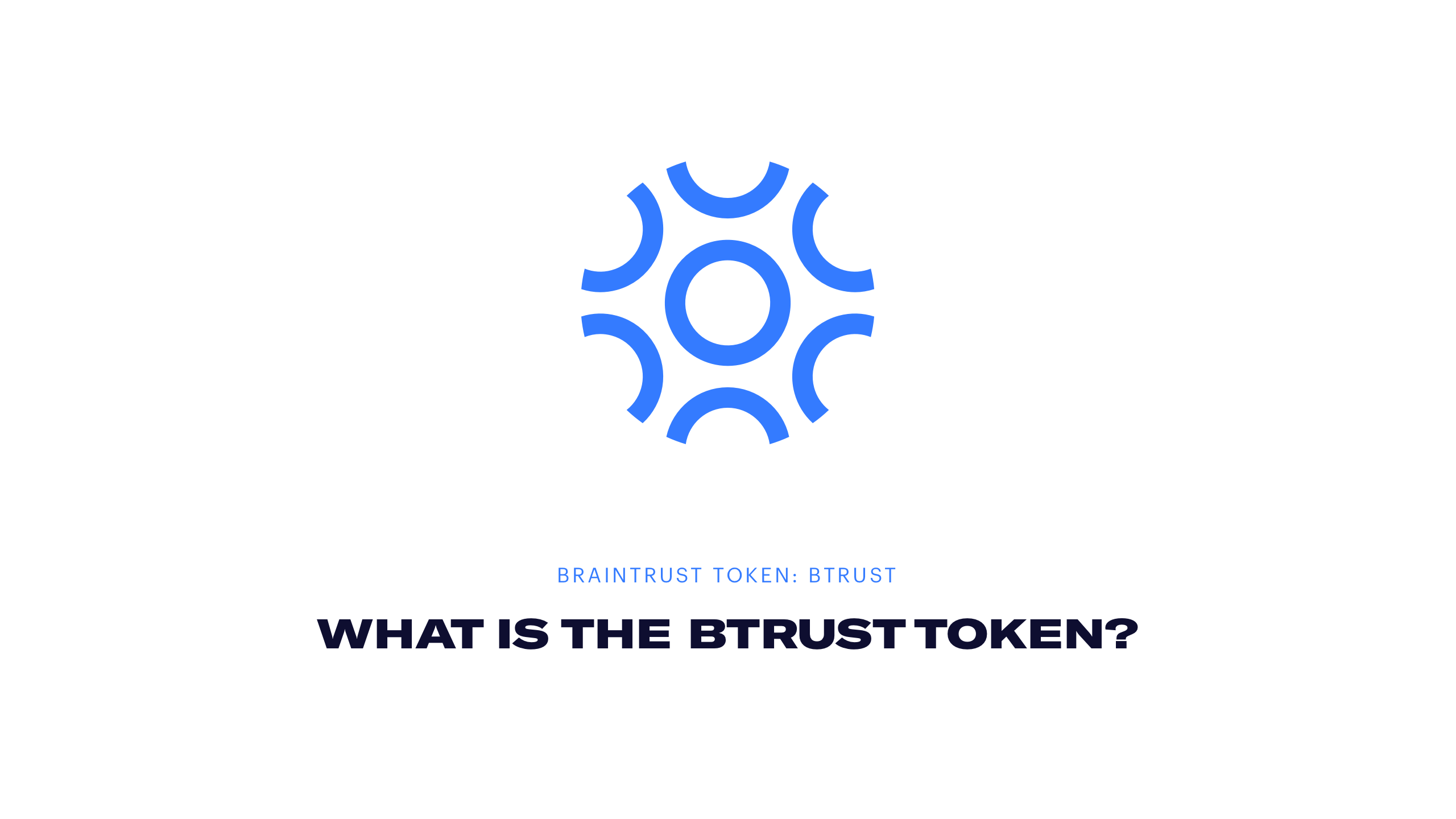BTRUST - What is the BTRUST token?