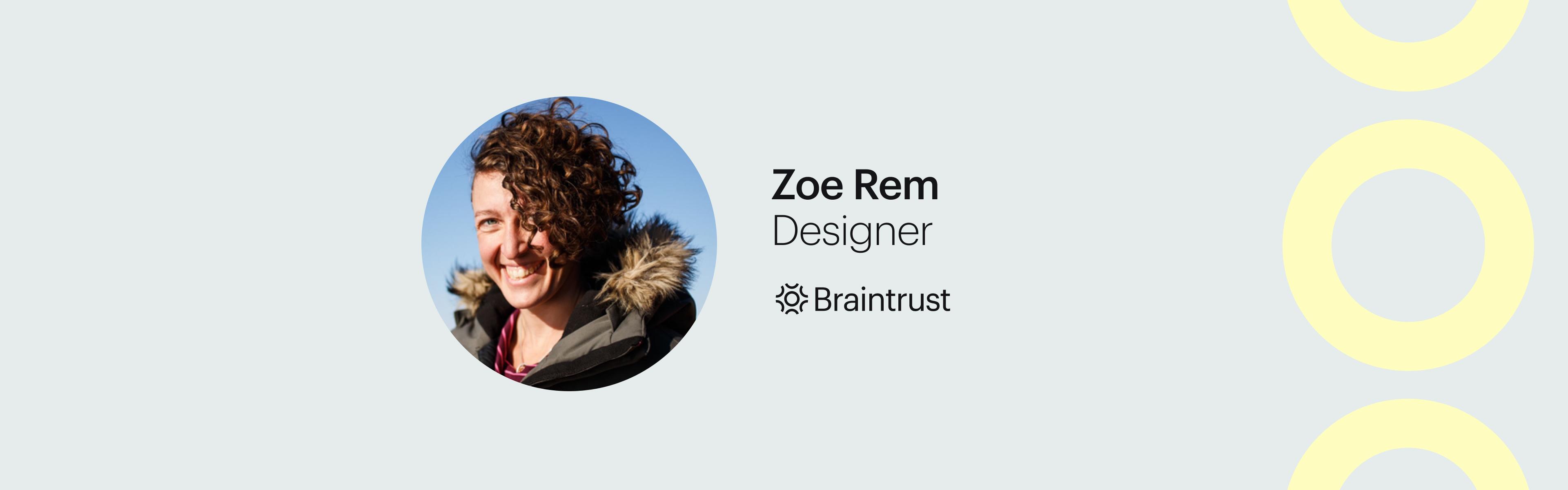 Talent Feature_ Zoe Rem Braintrust Blog Banner